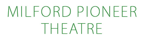 Milford Pioneer Theatre